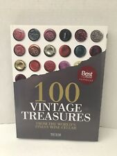 100 VINTAGE TREASURES: FROM WORLD'S FINEST WINE CELLAR By Michael-jack Chasseuil