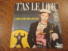 45 tours laroche-valmont t'as le look coco