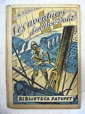 Biblioteca Patufet,Les Aventures d´en Boi Dalit 2ª part,Junceda,1927