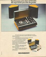 Publicité 1974 Chaine stéréo SCHNEIDER tourne disques enceintes son musique