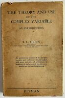 1939 1st The Theory And Use Of The Complex Variable, S L Green, FREE EXPRESS AU