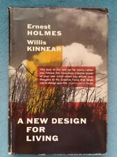 A New Design for Living By Ernest & Willis Kinnear Holmes
