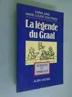 EMMA JUNG/ M.L. VON FRANZ- LA LEGENDE DU GRAAL- 1988- SCIENCES ET SYMBOLES
