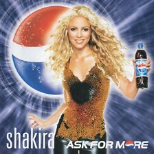 CD SINGLE SHAKIRA	 Ask for more 2-TRACK CARD SLEEVE - PEPSI Limited Edition RARE