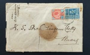 Cover : Siam To Penang, With King Rama V & VI With Wax mark.- Rare