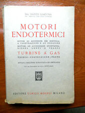 Ingegneria Giacosa MOTORI ENDOTERMICI TURBINE A GAS XVIII Tavole Hoepli 1956