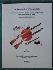 JAPANESE TYPE 99 ARISAKA RIFLE (Don Voigt)  **OUT  OF PRINT**