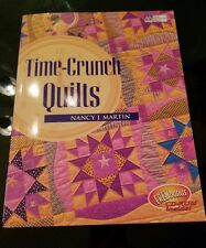 Time Crunch Quilts By Nancy J. Martin Includes CD-Rom Sewing Patch