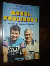 MERCI POULIDOR ! - Roger Piel 1976 - Autographe Poulidor - Cyclisme