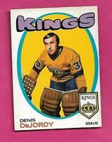 1971-72 OPC # 63 KINGS DENIS DEJORDY  GOALIE VG+  CARD  (INV# C5494)