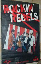 ROCKIN' REBELS - Affiche Originale  / Original tour Poster / 77 x 117 / Rare!