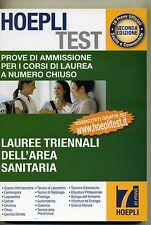 Hoepli Test# PROVE AMMISSIONE NUMERO CHIUSO LAUREE TRIENNALI DELL'AREA SANITARIA