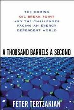 A Thousand Barrels a Second: The Coming Oil Break Point and the Challenges Facin