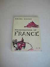Architecture of France - Allsopp & Clark- Oriel Guide Paperback 1st Edition 1963