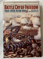 Battle Cry of Freedom The Civil War Era Paperback Oxford History of the US PB