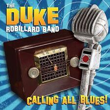 Robillard Band, Duke, Duke Robillard - Calling All Blues [New Vinyl LP]