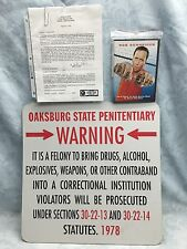 Oaksburg State Penitentiary Warning Sign(from Movie Big Stan)