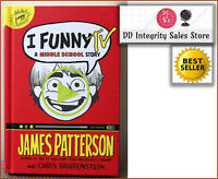 BRAND NEW I Funny TV: A Middle School Story HARDCOVER James Patterson FAST SHIP
