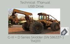 John Deere G Iii D Series Skidder Sn 586337 Repair Technical Manual Tm2111