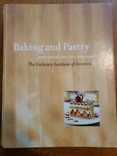 Baking and Pastry Mastering the Art and Craft Culinary Institute