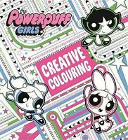 The Powerpuff Girls Creative Colouring Book by Hachette Children's Group  (I44