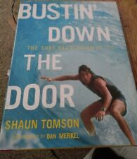 Bustin' Down the Door The Surf Revolution of '75 Hardcover 2008 1st Ed Rare Book