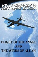 Flight of the Angel and The Winds of Allah, Carpenter, Ken, Good Book