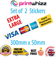 2x Card Payments Welcome EXTRA LARGE Credit Card Sticker Printed Vinyl Shop Taxi