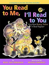 You Read to Me I'll Read to You Very Short Scary Tales to Read Together HOBERMAN