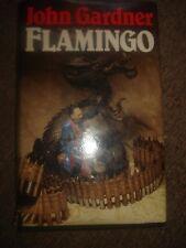 Flamingo BY JOHN GARDNER.FIRST EDITION HARDBACK 1983