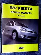 """Ford FIESTA """" WP series """" 2003  Vol.1  GENUINE factory REPAIR  MANUAL very RARE"""