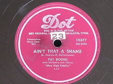 Pat Boone/Ain't That a Shame-Tennessee Saturday Night/78 rpm/Dot 15377/V to V+