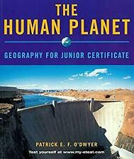Human Planet : Geography for Junior Certificate by O'Dwyer, Patrick