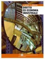 diritto ed economia industriale, Bacceli/Robecchi Scuola & azienda 9788824728485
