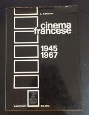 Cinema francese 1945-1967 - A. Canziani - Marzorati, 1968 - S