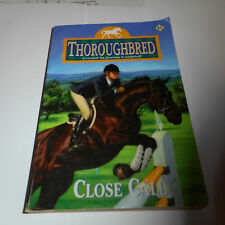 THOROUGHBRED #41 horse CLOSE CALL Joanna Campbell CHRISTINA REESE PARKER Lyssa