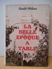 C Millau - LA BELLE EPOQUE A TABLE . 1981