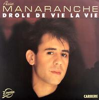 """Alain Manaranche 7"""" Drôle De Vie La Vie - France (EX+/EX+)"""