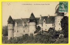 cpa Cachet St Saturnin en 1923 CULAN (Cher) Le CHÂTEAU façade Sud-Est Forteresse