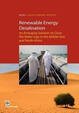 Renewable Energy Desalination: An Emerging Solution to Close the Water Gap in th