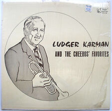 LP-Ludger Karman & The Cheeros' Favorites- CUCA KS-2138- Wisconsin Trumpet Polka
