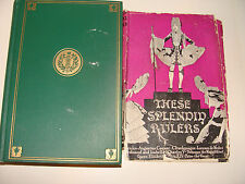 These Splendid Rulers 1926 Queen Elizabeth Charlemagne Caesar Medici Louis XIV +