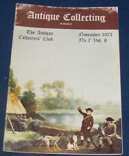 ANTIQUE COLLECTING NOVEMBER 1973 - BLACK FOREST CLOCKS/COLLECTING THIMBLES