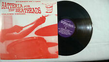 BATTERIA FOR THE BEATHEADS Volume 3 Vinyl LP Reggaes Black Exotics Nite Liters