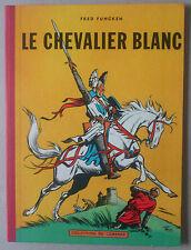 FRED FUNCKEN  ***  LE CHEVALIER BLANC  *** EO LOMBARD 1956 TTBE+
