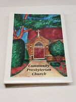 1997 Community Presbyterian Church Clarendon Hills, Illinois 60514 Cookbook