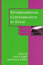 Environmental Contaminants in Food (Sheffield Food Technology)