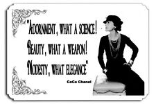 Adornment  what a science  Beauty  what a weapon  Modesty  what elegance Chanel