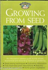 GROWING FROM SEED Margaret Hanks ~ NEW SC 2001
