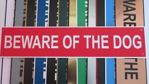280 x 60 x 1.5mm   BEWARE OF THE DOG Acrylic sign